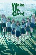 Wake Up, Girls!九州支部