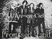 L'Arc-en-Ciel【Promised land】