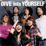 DIVE into YOURSELF♪