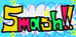 ☆Smash!!☆