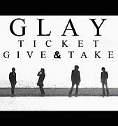 特設★GLAYチケット