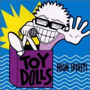 The Toy Dolls!!