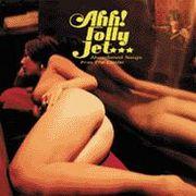 Ahh! Folly Jet