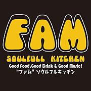 FAM  〜Soulfull Kitchen〜