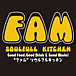 FAM  〜Soulfull Kitchen〜