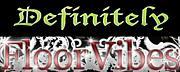 DEFINITELY x FLOOR VIBES