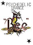 Bee/Psychedelic Trance