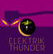 ELECTRIC THUNDER〜秘密の部屋〜