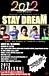 STAY DREAM@渋谷27destiny