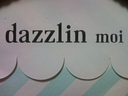 dazzlin moi