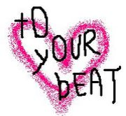 tO yOUR bEAT