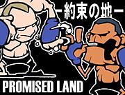 PROMISED LAND -約束の地-