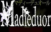 Madieduor-マディーデュオール-