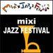 mixi JAZZ FESTIVAL