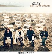 SAY YOUR DREAM/GLAY