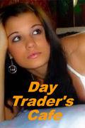 Day Trader's Cafe