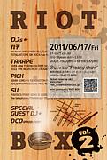 ■RIOT  BOX■