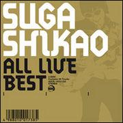 SUGA SHIKAO 「ALL LIVE BEST」