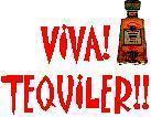 VIVA!TEQUILER★