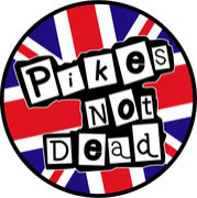 【Pikes Not Dead!】