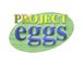 PROJECT EGGS
