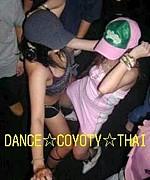 DANCE☆COYOTY☆THAI