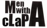 Men With A Clap!!!!!!