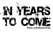 IN YEARS TO COME