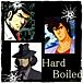 『ハードボイルド』HardBoiled