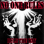 NO ONE RULES