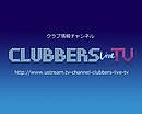CLUBBERS LIVE TV