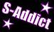 ★S-Addict★