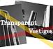 Transparent Vestiges