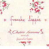*franche lippee*