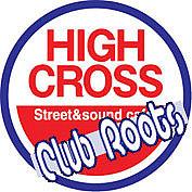 HIGH CROSS & Club Roots