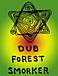 ♪Dub Forest Smoker♪