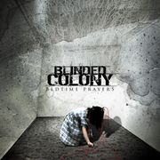 Blinded Colony