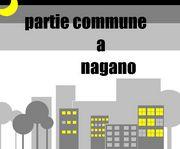 partie commune à Nagano