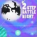 2step Battle Night