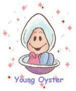 牡蠣の赤ちゃん☆YoungOyster