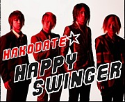 ★HAKODATE★HAPPY SWINGER★