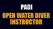 PADI OPEN WATER INSTRUCTOR