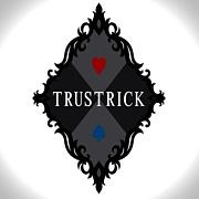 ♥TRUSTRICK♠