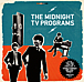THE MIDNIGHT TV PROGRAMS