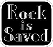 Rock is Saved