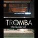 TROMBA大好き☆