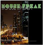 HOUSE FREAK