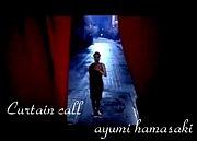 Curtain call【浜崎あゆみ】
