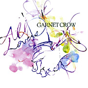 GARNET CROW@東北