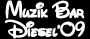 MUZIK BAR DIESEL'09